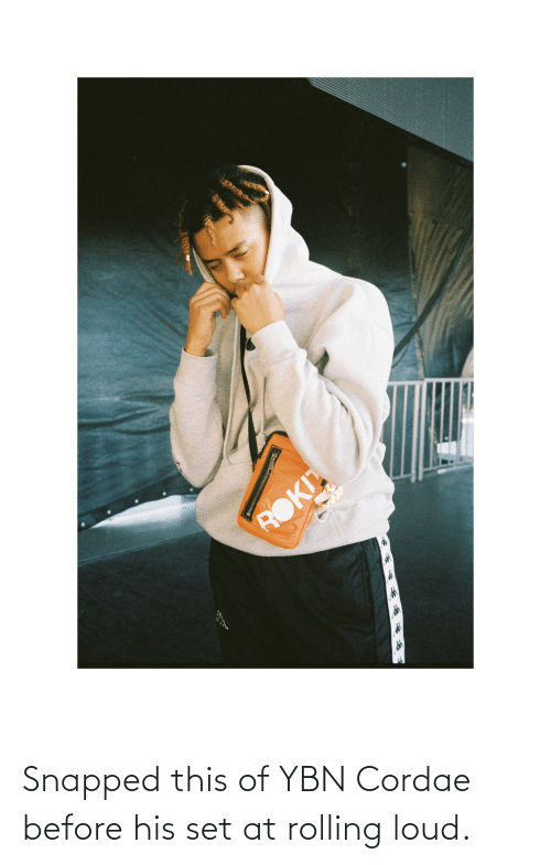 rolling: Snapped this of YBN Cordae before his set at rolling loud.