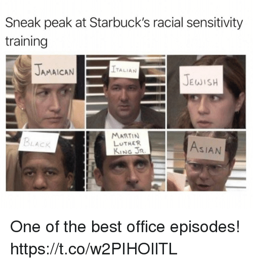 Asian, Funny, and Martin: Sneak peak at Starbuck's racial sensitivity  training  JAMAICAN  ITALIAN  JEWISH  MARTIN  LUTHER  KING R  BLACK  ASIAN One of the best office episodes! https://t.co/w2PIHOIlTL