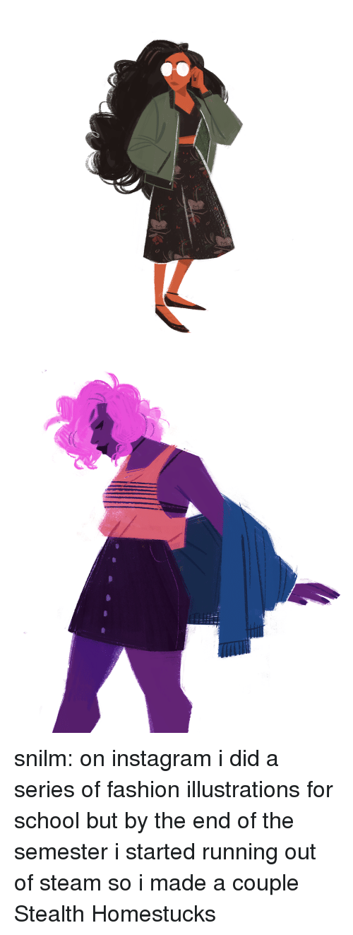 Fashion, Instagram, and School: snilm:  on instagram i did a series of fashion illustrations for school but by the end of the semester i started running out of steam so i made a couple Stealth Homestucks