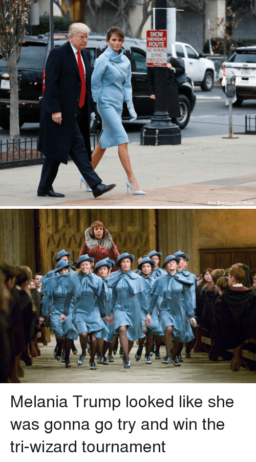 Funny, Melania Trump, and Wizards: SNOW  EMERGENCY  ROUTE  NO PARKING  DURING  EMERGENCY  Alex Brandon AP Photo   go Melania Trump looked like she was gonna go try and win the tri-wizard tournament