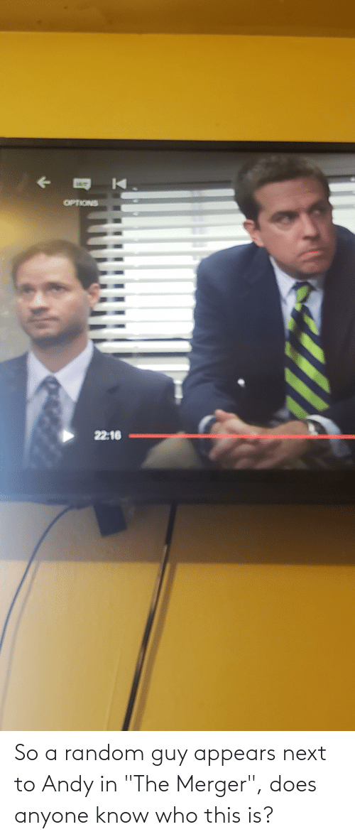 "Next To: So a random guy appears next to Andy in ""The Merger"", does anyone know who this is?"