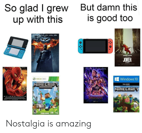 Joker, Minecraft, and Nostalgia: So glad I grew  up with this  But damn this  is good too  LACEB  a  DARK KNIGHT  THE  JOAQUIN PHOENIX  JOKER  CCTORER  XBOX 360  Windows 10  MINECRAFT  FULL GAME  MIHECRAFT  AWE  SMOJANG J Nostalgia is amazing