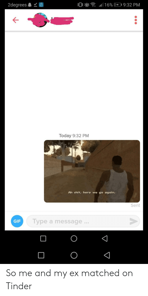 Matched: So me and my ex matched on Tinder