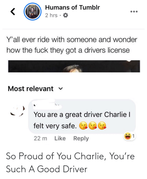 So Proud Of You: So Proud of You Charlie, You're Such A Good Driver