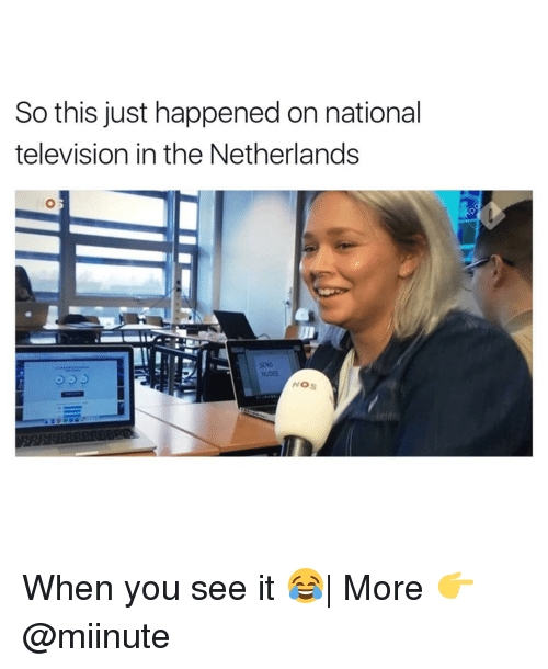 televisions: So this just happened on national  television in the Netherlands  SEND  NOS When you see it 😂  More 👉 @miinute