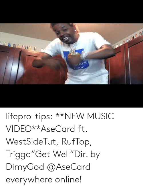"Music, Tumblr, and Blog: SOFY  ASE  iort  Lone lifepro-tips:  **NEW MUSIC VIDEO**AseCard ft. WestSideTut, RufTop, Trigga""Get Well""Dir. by DimyGod   @AseCard everywhere online!"