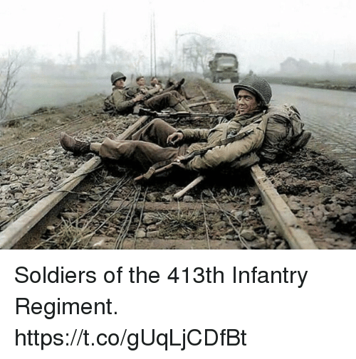 Memes, Soldiers, and 🤖: Soldiers of the 413th Infantry Regiment. https://t.co/gUqLjCDfBt