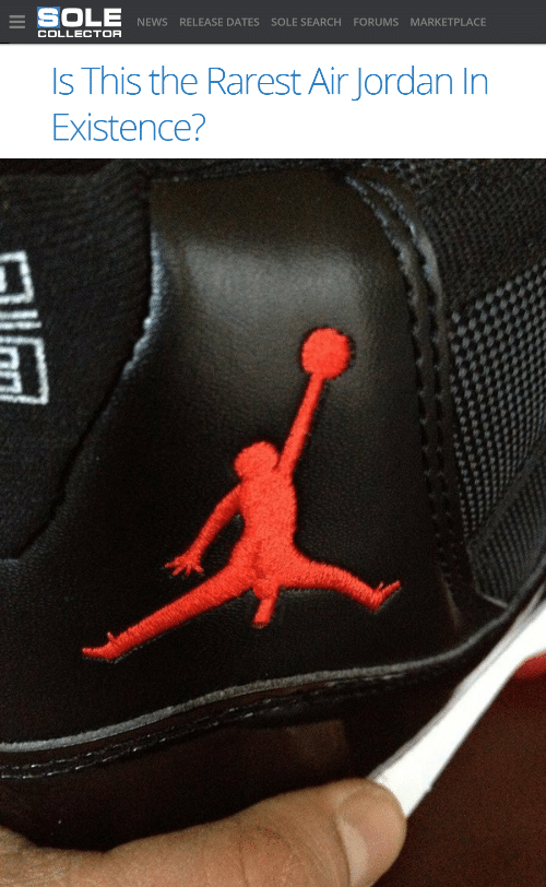 Air Jordan: SOLE  NEWS RELEASE DATES SOLE SEARCH FORUMS MARKETPLACE  COLLECTOR  Is This the Rarest Air Jordan In  Existence?