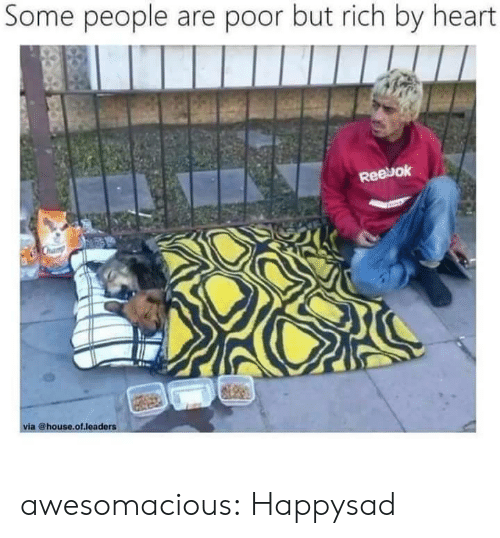 Reebok: Some people are poor but rich by heart  Reebok  via @house.of leaders awesomacious:  Happysad