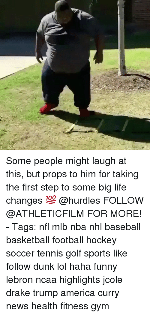 Trump America: Some people might laugh at this, but props to him for taking the first step to some big life changes 💯 @hurdles FOLLOW @ATHLETICFILM FOR MORE! - Tags: nfl mlb nba nhl baseball basketball football hockey soccer tennis golf sports like follow dunk lol haha funny lebron ncaa highlights jcole drake trump america curry news health fitness gym