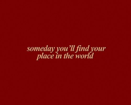 World, The World, and Find: someday you'll find your  place in the world