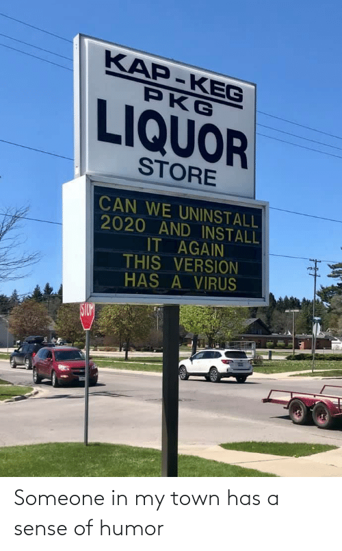In My: Someone in my town has a sense of humor