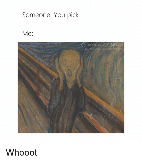 Facebook, Memes, and facebook.com: Someone: You pick  Me:  LASSICAL ART MEMES  facebook.com/classicalartmejes Whooot