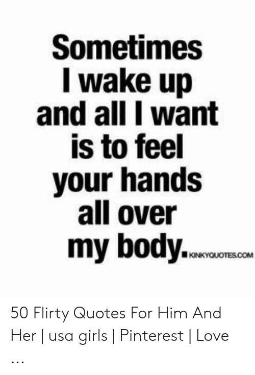 25 Best Memes About Flirty Quotes For Him Flirty Quotes For