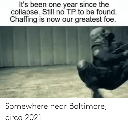 somewhere: Somewhere near Baltimore, circa 2021