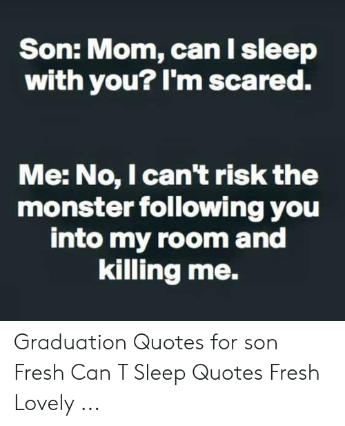 Son Mom Can I Sleep With You? I\'m Scared Me No I Can\'t Risk ...