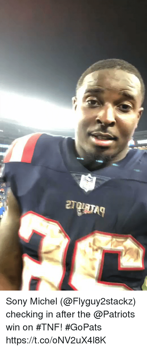 Memes, Patriotic, and Sony: Sony Michel (@Flyguy2stackz) checking in after the @Patriots win on #TNF! #GoPats https://t.co/oNV2uX4l8K
