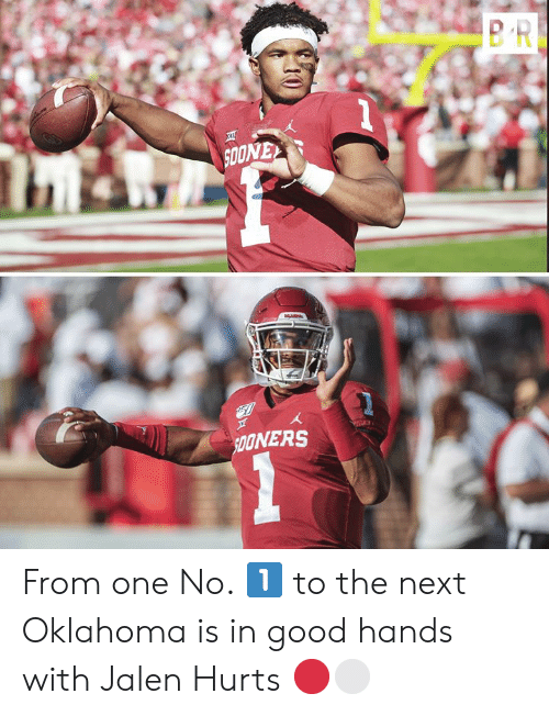 Oklahoma: SOONEY  51  SpONERS From one No. 1️⃣ to the next  Oklahoma is in good hands with Jalen Hurts 🔴⚪️