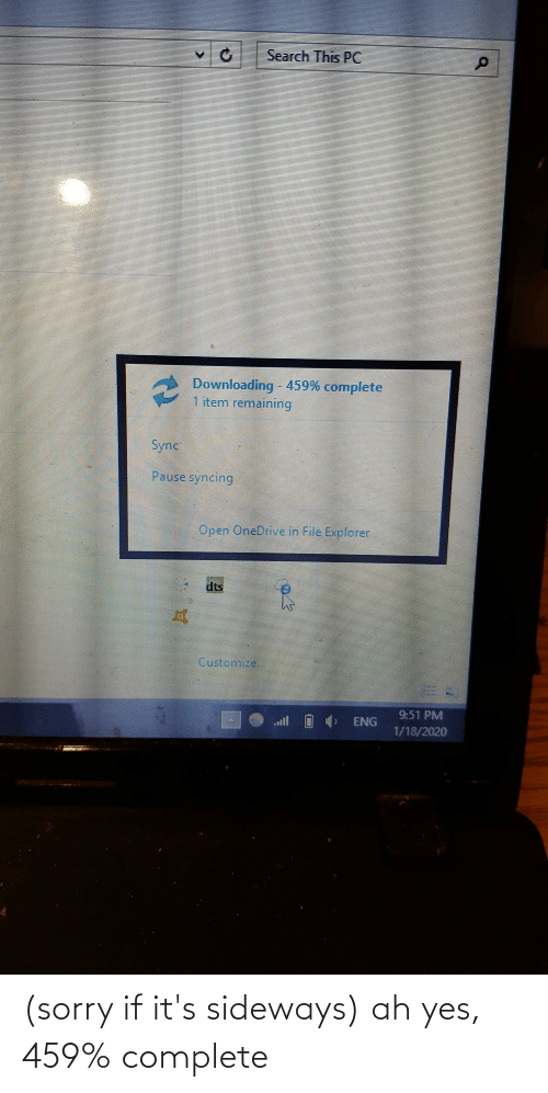 Its: (sorry if it's sideways) ah yes, 459% complete