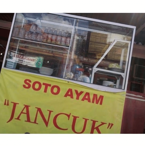 Indonesian (Language) and Ayam: SOTO AYAM  JANCUK
