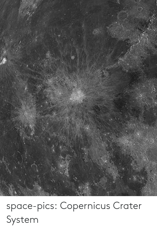 post: space-pics:  Copernicus Crater System