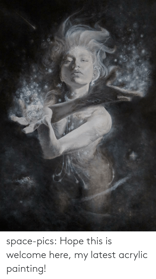 Hope: space-pics:  Hope this is welcome here, my latest acrylic painting!