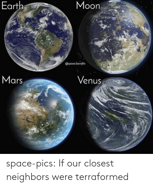 pics: space-pics:  If our closest neighbors were terraformed
