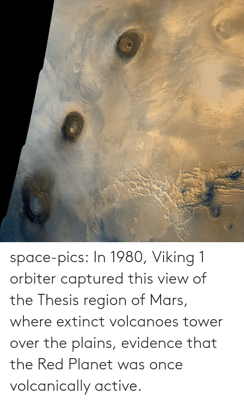 Space: space-pics:  In 1980, Viking 1 orbiter captured this view of the Thesis region of Mars, where extinct volcanoes tower over the plains, evidence that the Red Planet was once volcanically active.