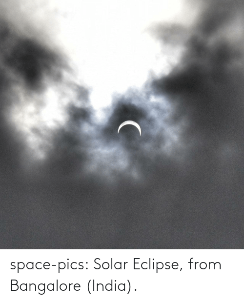 India: space-pics:  Solar Eclipse, from Bangalore (India).