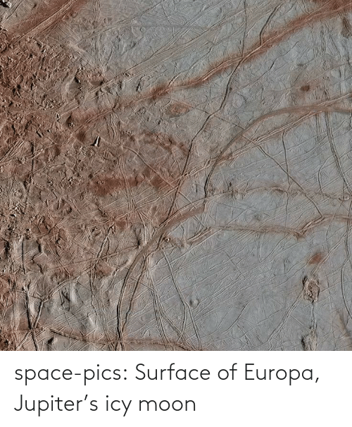 Space: space-pics:  Surface of Europa, Jupiter's icy moon