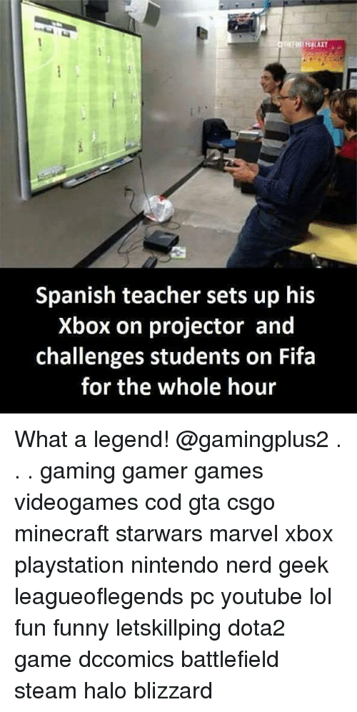 Fifa, Funny, and Halo: Spanish teacher sets up his  Xbox on projector and  challenges students on Fifa  for the whole hour What a legend! @gamingplus2 . . . gaming gamer games videogames cod gta csgo minecraft starwars marvel xbox playstation nintendo nerd geek leagueoflegends pc youtube lol fun funny letskillping dota2 game dccomics battlefield steam halo blizzard
