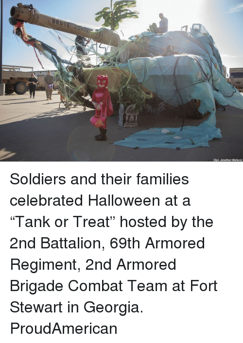 "Halloween, Memes, and Soldiers: (Spc. Jonathan Wallace) Soldiers and their families celebrated Halloween at a ""Tank or Treat"" hosted by the 2nd Battalion, 69th Armored Regiment, 2nd Armored Brigade Combat Team at Fort Stewart in Georgia. ProudAmerican"