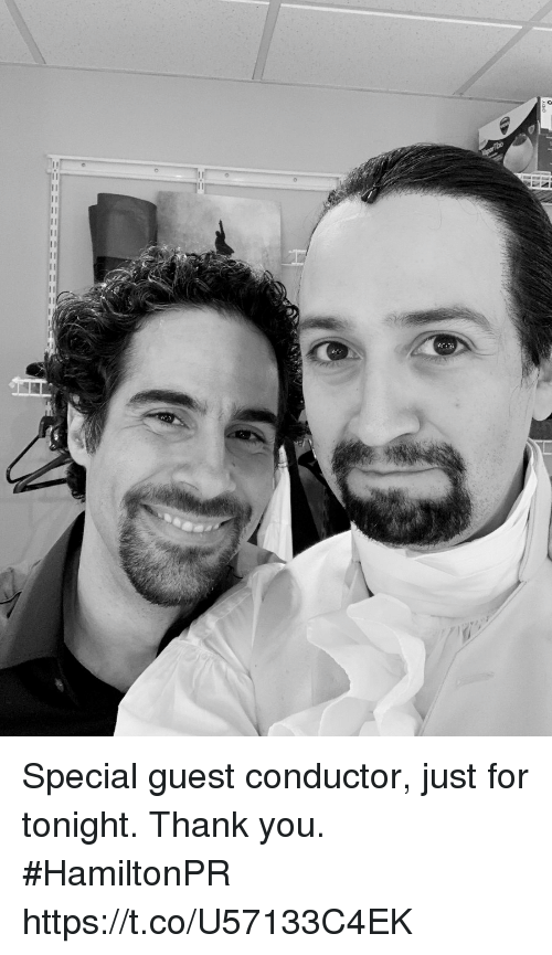 Memes, Thank You, and 🤖: Special guest conductor, just for tonight. Thank you.  #HamiltonPR https://t.co/U57133C4EK