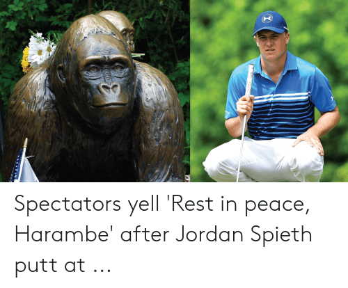 aa9e921460fa1 Spectators Yell 'Rest in Peace Harambe' After Jordan Spieth Putt at ...