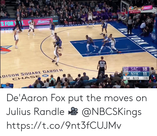 ans: Spert  CALIFOR  StateFarth  1Budweiser  S FOR  ALOK  ORK KW  KIA  50  ans SAC 18  DISON SQUARE GARDEN  CHA SE O  NYK 11  :16  1st 6:13 De'Aaron Fox put the moves on Julius Randle  🎥 @NBCSKings  https://t.co/9nt3fCUJMv