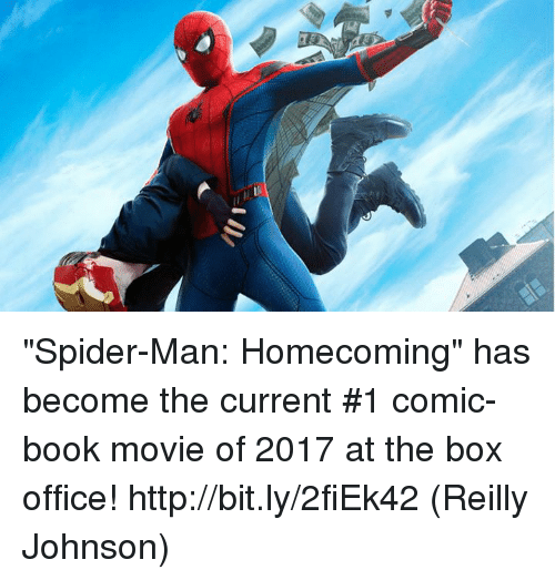 """Memes, Spider, and SpiderMan: """"Spider-Man: Homecoming"""" has become the current #1 comic-book movie of 2017 at the box office! http://bit.ly/2fiEk42  (Reilly Johnson)"""