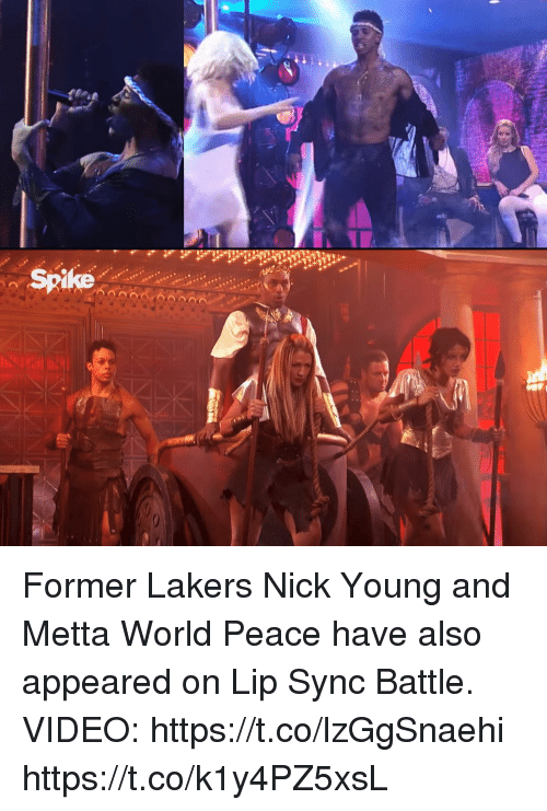 4348486d7c55 Spike Former Lakers Nick Young and Metta World Peace Have Also ...