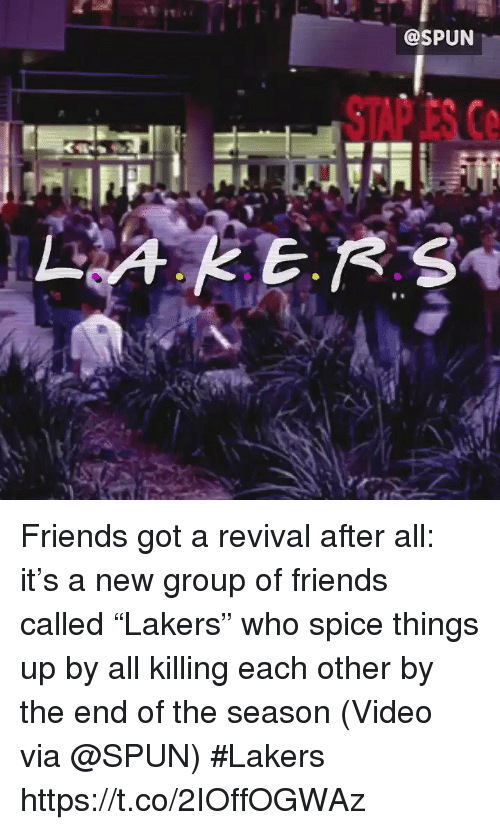 """Friends, Los Angeles Lakers, and Sports: @SPUN  STAP ES Ce Friends got a revival after all: it's a new group of friends called """"Lakers"""" who spice things up by all killing each other by the end of the season  (Video via @SPUN) #Lakers  https://t.co/2IOffOGWAz"""