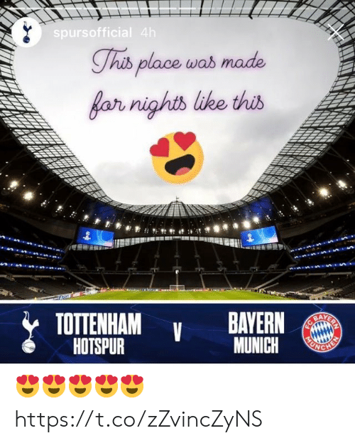 Memes, Bayern, and Bayern Munich: spursofficial 4h  Thib place was made  far nights like this  TOTTENHAM  HOTSPUR  BAYERN  BAYERN  MUNICH  FC  HEN 😍😍😍😍😍 https://t.co/zZvincZyNS