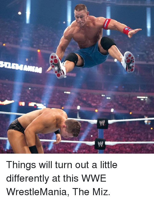 World Wrestling Entertainment, Wrestlemania, and The Miz: SQSMAMM Things will turn out a little differently at this WWE WrestleMania, The Miz.