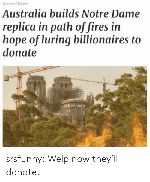 Theyll: srsfunny:  Welp now they'll donate.