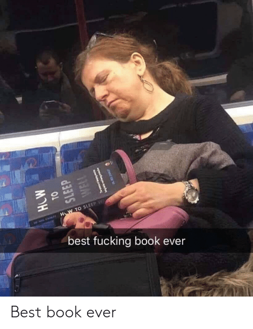 Fucking, Best, and Book: st  10  LA  best fucking book ever Best book ever