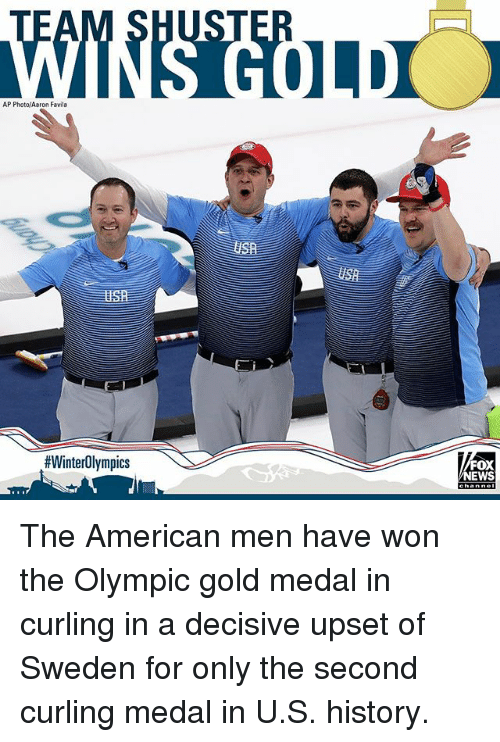 Memes, News, and American: ST  AP Photo/Aaron Favila  USa  #WinterOlympics  FOX  NEWS The American men have won the Olympic gold medal in curling in a decisive upset of Sweden for only the second curling medal in U.S. history.