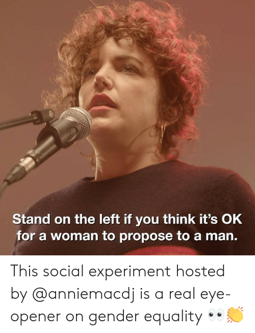 Opener: Stand on the left if you think it's OkK  for a woman to propose to a man. This social experiment hosted by @anniemacdj is a real eye-opener on gender equality 👀👏