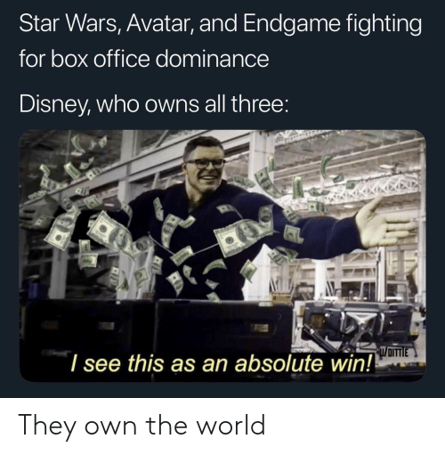 Box Office: Star Wars, Avatar, and Endgame fighting  for box office dominance  Disney, who owns all three  l see this as an absolute win! They own the world