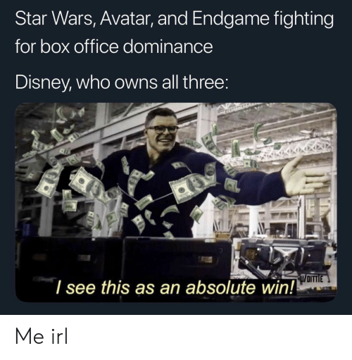 Box Office: Star Wars, Avatar, and Endgame fighting  for box office dominance  Disney, who owns all three  l see this as an absolute win! Me irl
