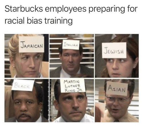 Asian, Martin, and Martin Luther King Jr.: Starbucks employees preparing for  racial bias training  TALIAN  JAMAICAN  JEWISH  MARTIN  LUTHER  KING JR  BLACK  ASIAN