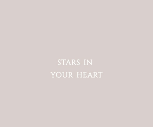 Heart, Stars, and Your: STARS IN  YOUR HEART