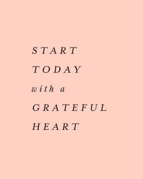 Ith: START  TODAY  w ith a  GRATEFUL  HEART