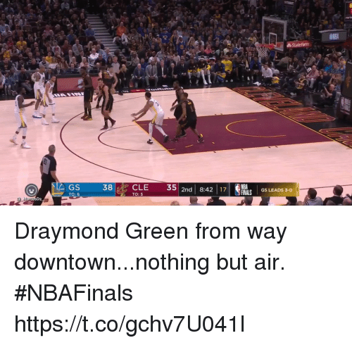 Draymond Green: State Farm  GS  38CLE 35 2n 8:4217 RS LEADS 3  TO: 6  TO: 5 Draymond Green from way downtown...nothing but air. #NBAFinals https://t.co/gchv7U041l
